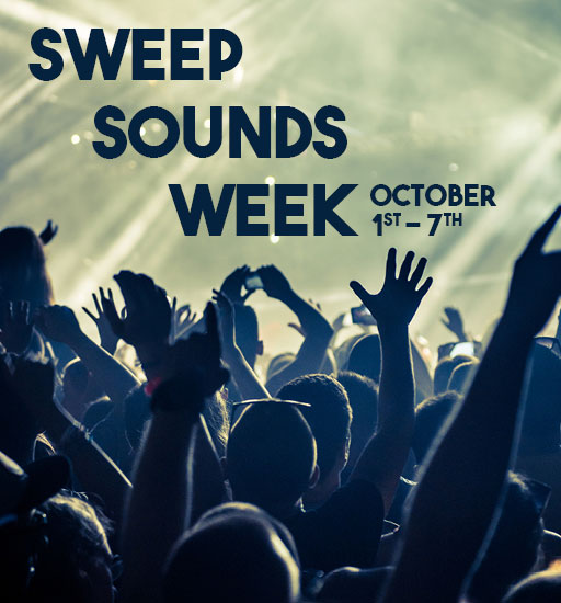 Sweep Sounds Week, October 1st-7th